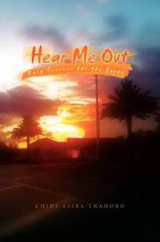Hear Me Out by Chidi Asika-Enahoro