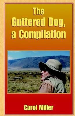 The Guttered Dog, a Compilation by Carol Miller, Msn, RN-BC image