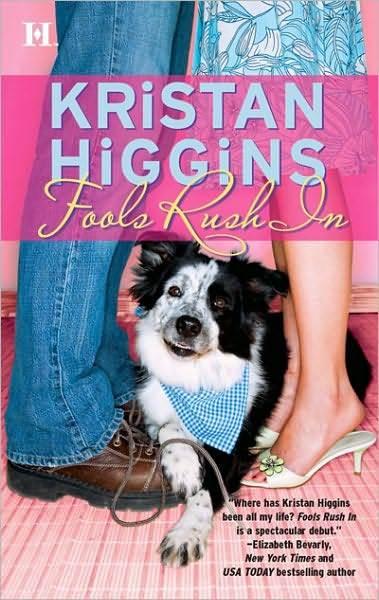 Fools Rush In by Kristan Higgins