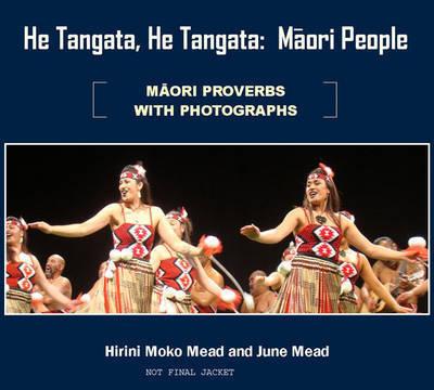 He Tangata, He Tangata: The Maori People by Hirini Moko Mead