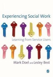 Experiencing Social Work by Mark Doel