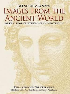 Winckelmann's Images from the Ancient World by Johann Joachim Winckelmann image