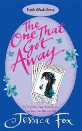 The Hen Night Prophecies: The One That Got Away by Jessica Fox image