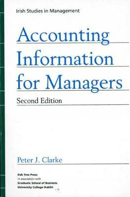 Accounting Information for Managers by Peter J. Clarke image