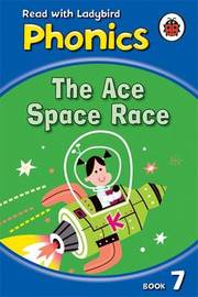 Phonics 07: The Ace Space Race image