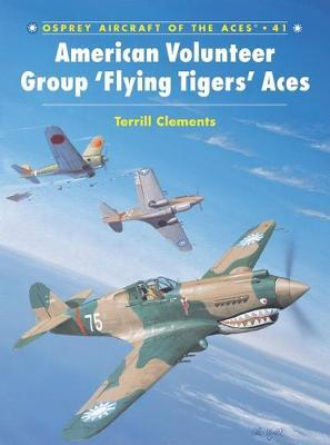 American Volunteer Group Colours and Markings by Terrill J. Clements