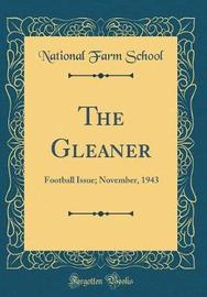 The Gleaner by National Farm School