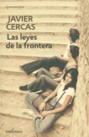 Las leyes de la frontera by Javier Cercas