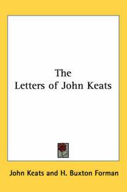 The Letters of John Keats by John Keats image