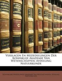 Verslagen En Mededeelingen Der Koninklije Akademie Van Wetenschappen: Afdeeling Natuurkunde image
