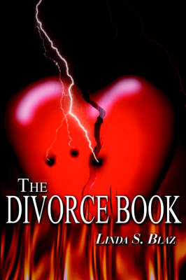 The Divorce Book by Linda S. Blaz