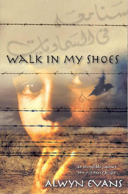 Walk in My Shoes by Alwyn Evans