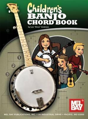 "Children's Banjo Chord Book by Lee ""Drew"" Andrews"