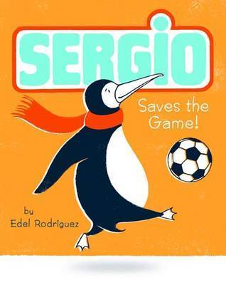 Sergio Saves the Game by Edel Rodriguez