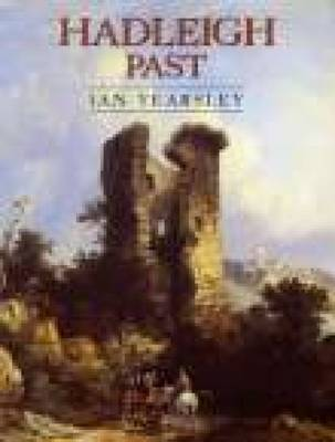 Hadleigh Past by Ian Yearsley