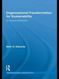 Organizational Transformation for Sustainability by Mark Edwards