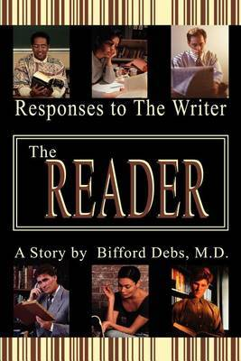 The Reader: Responses to the Writer by Bifford Debs image