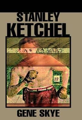 Stanley Ketchel by Eugene Skazinski