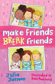 Make Friends Break Friends by Julia Jarman