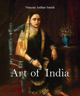 Art of India by Vincent Arthur Smith image