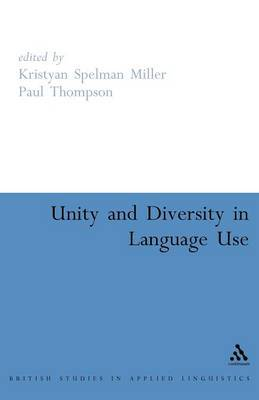 Unity and Diversity in Language Use by Kristyan Spelman Miller