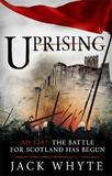 Uprising by Jack Whyte
