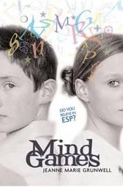 Mind Games by Jeanne,Marie Grunwell