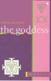 The Mobius Guide to the Goddess by Teresa Moorey image
