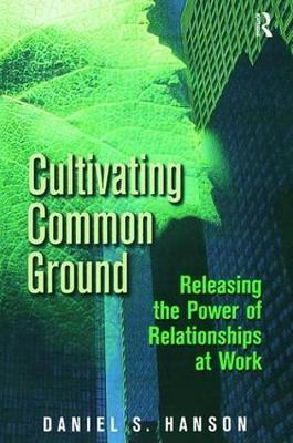 Cultivating Common Ground by Daniel S. Hanson image