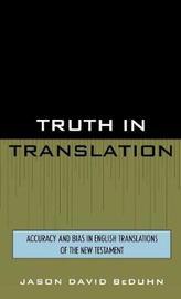 Truth in Translation by Jason David BeDuhn