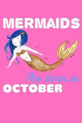 Mermaids Are Born In October by Green Cow Land