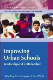 Improving Urban Schools: Leadership and Collaboration by Mel Ainscow