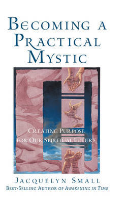 Becoming a Practical Mystic by Jacquelyn Small image