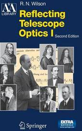 Reflecting Telescope Optics I by Raymond N. Wilson image