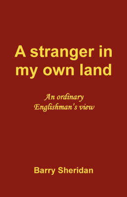 A Stranger in My Own Land by Barry Sheridan image