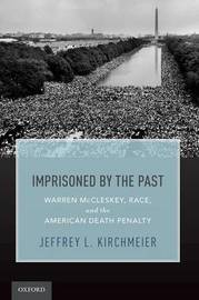Imprisoned by the Past by Jeffrey L. Kirchmeier