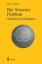 The N-Vortex Problem by Paul K. Newton