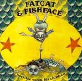 Horrible Songs For Children by Fatcat & Fishface