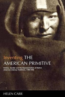 Inventing the American Primitive by Helen Carr