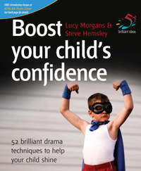 Boost Your Child's Confidence by Lucy Morgans image
