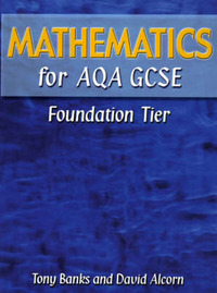 Mathematics for AQA GCSE Foundation Tier by Tony Banks image