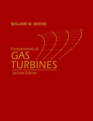 Fundamentals of Gas Turbines by William W. Bathie image