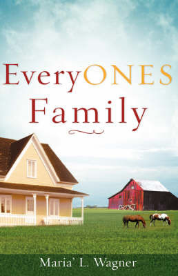 Everyones Family by Maria' L. Wagner