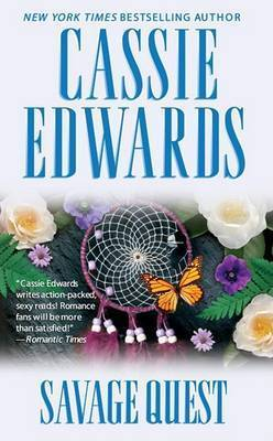 Savage Quest by Cassie Edwards