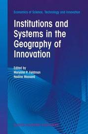 Institutions and Systems in the Geography of Innovation