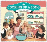 Cooking Up A Song (CD + Cookbook) by Anna Van Riel