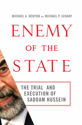 Enemy of the State: The Trial and Execution of Saddam Hussein by Micheal A. Newton image