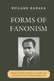 Forms of Fanonism by Reiland Rabaka image