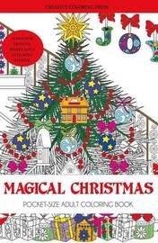 Magical Christmas Adult Coloring Book Stocking Stuffer Edition by Creative Coloring
