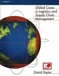 Global Cases in Logistics and Supply Chain Management by David L. Taylor image